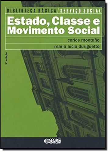 Estado, Classe e Movimento Social, livro de Carlos Montaño e Maria Lucia Duriguetto