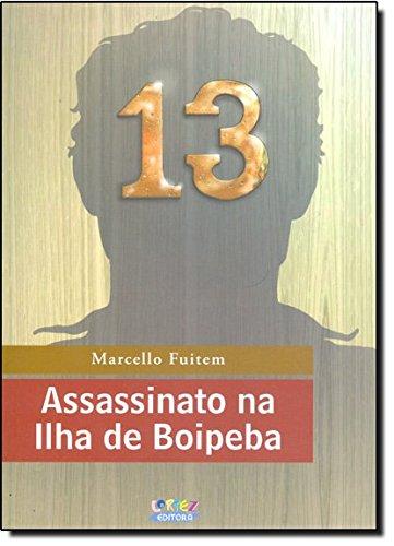 Assassinato na Ilha de Boipeba, livro de Marcello Fuitem
