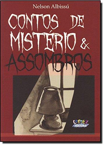 Contos de mistério & assombros, livro de Mirella Spinelli
