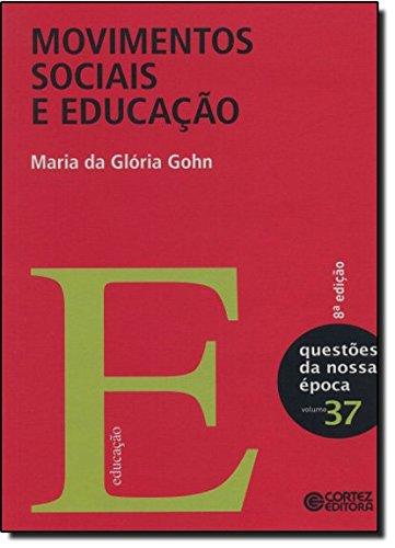 Movimentos sociais e educação, livro de Maria da Glória Gohn