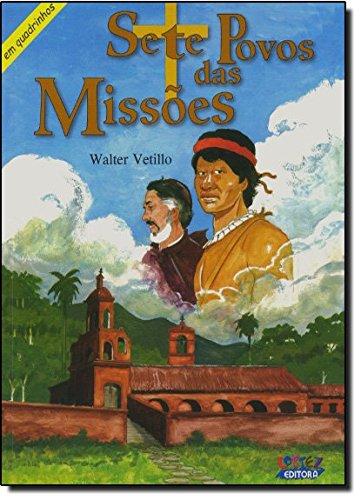 Sete Povos das Missões - em quadrinhos, livro de Eduardo Vetillo