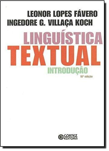 Linguística textual - introdução, livro de Ingedore Villaça Koch e Leonor Lopes Fávero