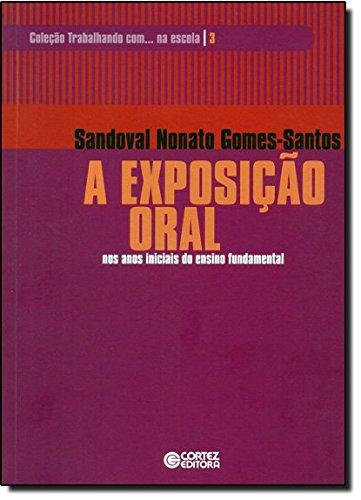 Exposição oral, A - nos anos iniciais do ensino fundamental, livro de Sandoval Nonato Gomes-Santos