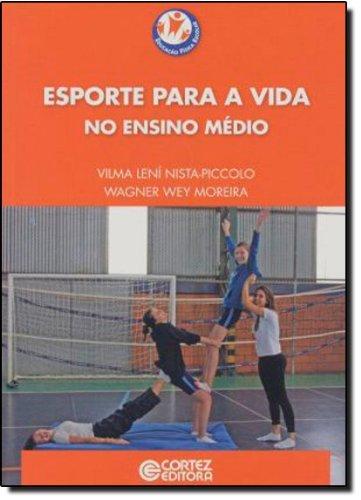 Esporte para a vida no ensino médio, livro de Vilma Lení Nista-Piccolo