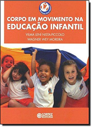 Corpo em movimento na educação infantil, livro de Vilma Lení Nista-Piccolo