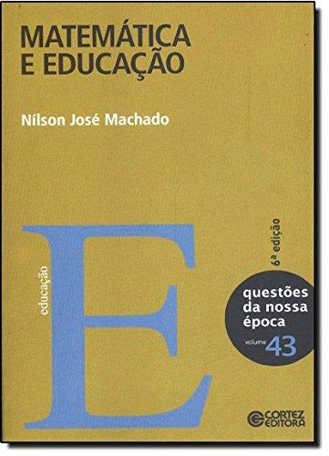 Matemática e educação, livro de Nílson José Machado