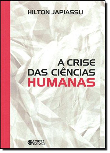 Crise das ciências humanas, A, livro de Hilton Japiassu
