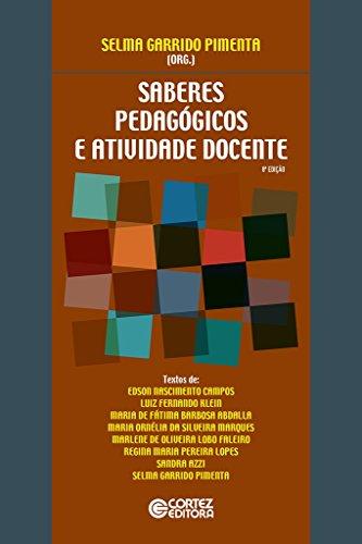 Saberes pedagógicos e atividade docente, livro de Selma Garrido Pimenta e Selma Garrido Pimenta