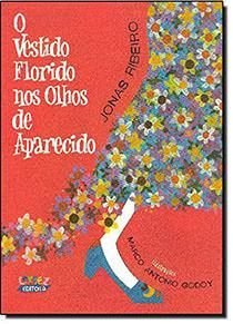 Vestido florido nos olhos de Aparecido, O, livro de Jonas Ribeiro