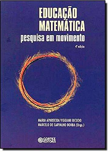 Educação matemática - pesquisa em movimento, livro de Marcelo de Carvalho Borba