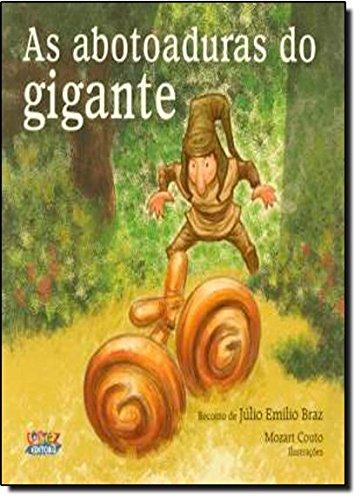 Abotoaduras do gigante, As, livro de Júlio Emílio Braz