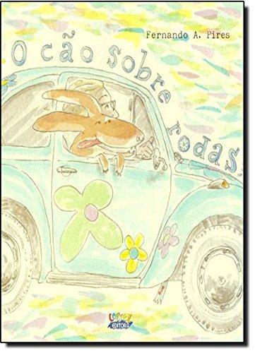 Cão sobre rodas, O, livro de Fernando A. Pires