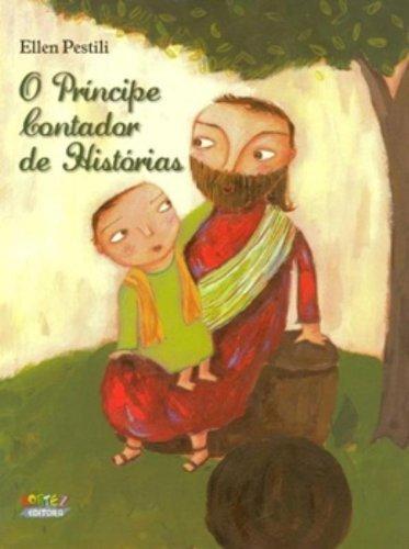 Príncipe contador de histórias, O, livro de Ellen Pestili