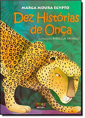 Dez histórias de Onça, livro de Marga Moura Egypto