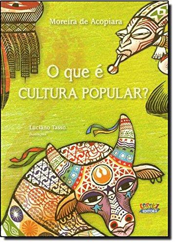 O que é cultura popular?, livro de Moreira de Acopiara