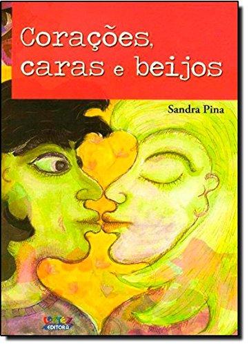 Corações, caras e beijos, livro de Sandra Pina