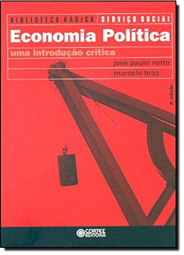 Economia política - uma introdução crítica, livro de José Paulo Netto e Marcelo Braz