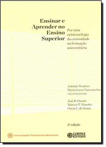 Ensinar e aprender no ensino superior, livro de António Teodoro e Maria Lucia Vasconcelos (org.)
