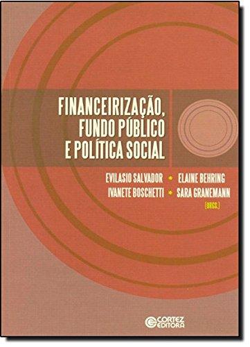 Financeirização, fundo público e política social, livro de Elaine Rossetti Behring