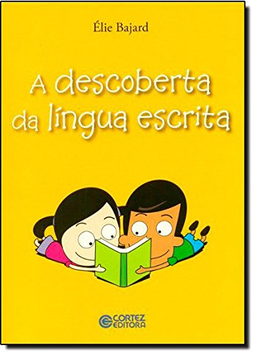 Descoberta da língua escrita, A, livro de Bruno Martins dos Santos