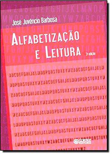 Alfabetização e leitura, livro de JOSE JUVENCIO BARBOSA