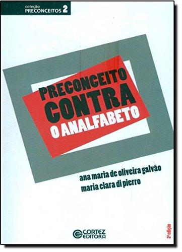 Preconceito contra o analfabeto, livro de Maria Clara Di Pierro e Ana Maria de Oliveira Galvão