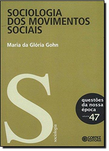 Sociologia Dos Movimentos Sociais, livro de Maria da Glória Gohn