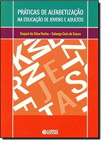Práticas de alfabetização na educação de jovens e adultos, livro de Raquel da Silva Rocha
