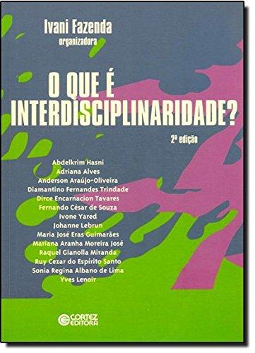 O que é interdisciplinaridade?, livro de Ivani Fazenda