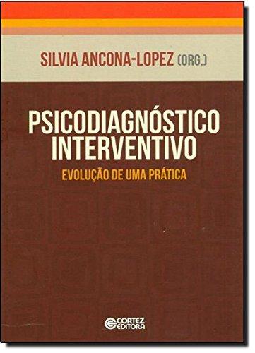Psicodiagnóstico interventivo - evolução de uma prática, livro de Silvia Ancona-Lopez