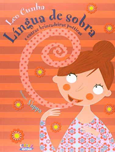 Língua de sobra e outras brincadeiras poéticas, livro de Leo Cunha