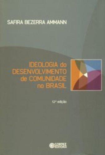 Ideologia do desenvolvimento de comunidade no Brasil, livro de Safira Bezerra Ammann