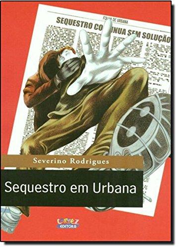 Sequestro em Urbana, livro de Robson Araújo