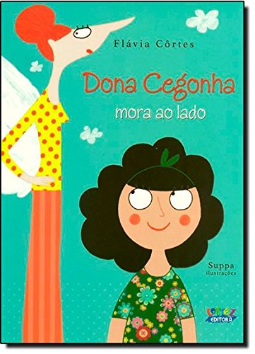 Dona Cegonha mora ao lado, livro de Flávia Côrtes
