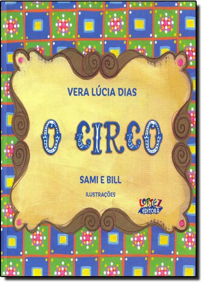 Circo, O, livro de Vera Lúcia Dias
