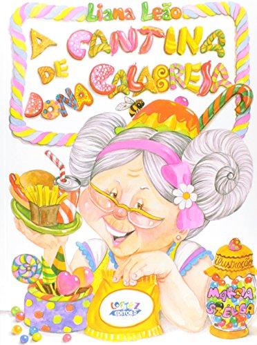 Cantina de Dona Calabresa, A, livro de Liana Leão