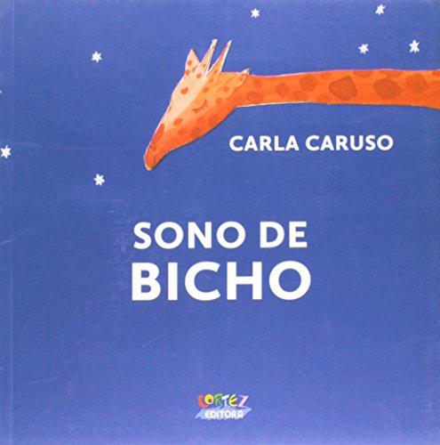 Sono de bicho, livro de Carla Caruso