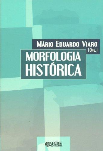 Morfologia histórica, livro de Mário Eduardo Viaro