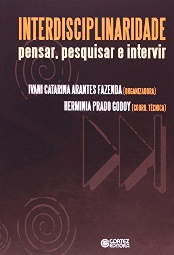 Interdisciplinaridade - pensar, pesquisar e intervir, livro de Herminia Prado Godoy