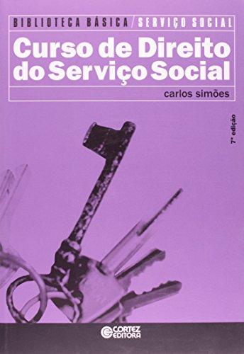 Curso de Direito do Serviço Social - (Acompanha CD), livro de Carlos Simões