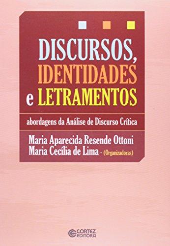 Discursos, identidades e letramentos - abordagens de análise de discurso crítica, livro de Maria Aparecida Resende Ottoni