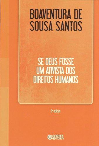 Se Deus fosse um ativista dos direitos humanos, livro de Boaventura de Sousa Santos