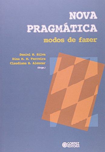 Nova pragmática - modos de fazer, livro de Claudiana N. Alencar