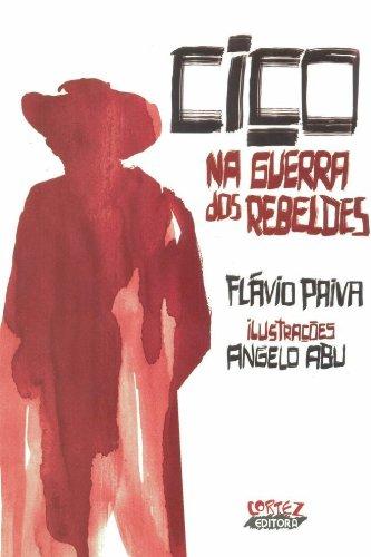 Ciço na guerra dos rebeldes, livro de Flávio Paiva