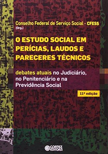 Estudo Social em perícias, laudos e pareceres técnicos, O, livro de Conselho Federal de Serviço Social - CFESS