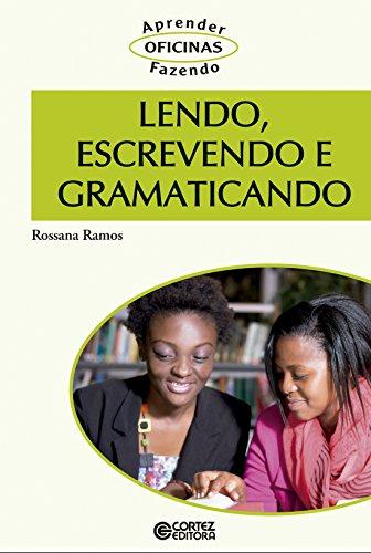 Lendo, Escrevendo e Gramaticando, livro de Rossana Ramos