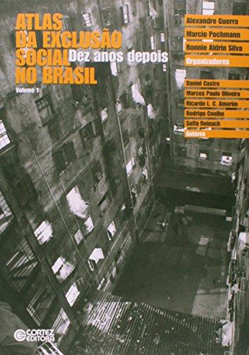 Atlas da exclusão social no Brasil - dez anos depois, livro de Alexandre Guerra