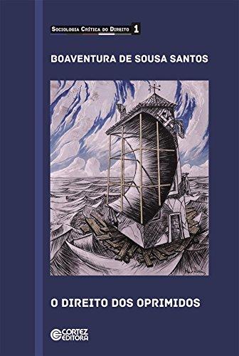 Direito dos oprimidos, O, livro de Boaventura de Sousa Santos