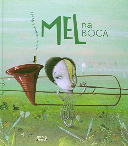 Mel na boca (capa dura), livro de André Neves