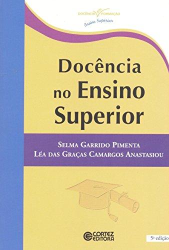 Docência no Ensino Superior, livro de Léa das Graças Camargos Anastasiou, Selma Garrido Pimenta